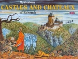 Seifertová, Lucie - Mysterious Castles and Chateaus of Bohemia