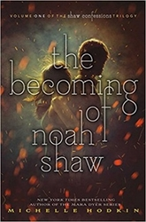Hodkin, Michelle - The Becoming of Noah Shaw