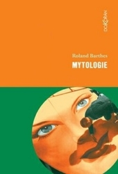 Barthes, Roland - Mytologie