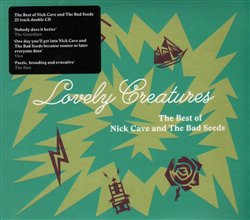 Cave, Nick - Lovely Creatures - The Best of 1984-2014
