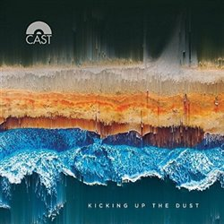 Cast - Kicking Up The Dust