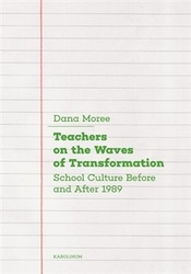 Moreeová, Dana - Teachers on the Waves of Transformation