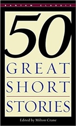 Fifty Great Short Stories (Bantam Classics)