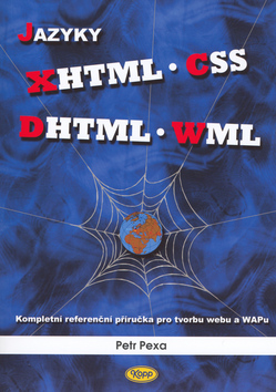 Pexa, Petr - Jazyky XHTML, CSS, DHTML, WML